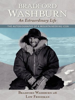 cover image of Bradford Washburn, an Extraordinary Life