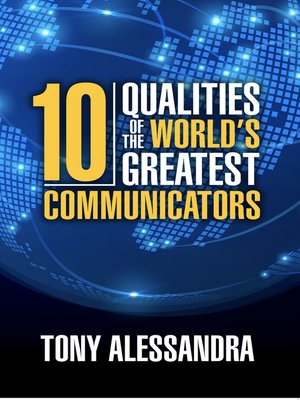 cover image of The Ten Qualities of the World's Greatest Communicators