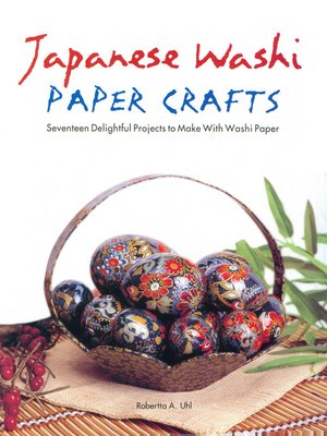 cover image of Japanese Washi Paper Crafts
