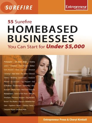cover image of 55 Surefire Homebased Businesses You Can Start for Under $5000
