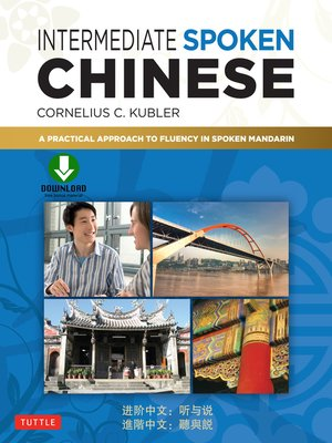 cover image of Intermediate Spoken Chinese