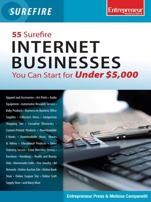 cover image of 55 Surefire Internet Businesses You Can Start for Under $5000