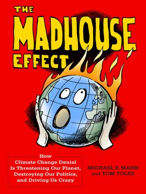 cover image of The Madhouse Effect