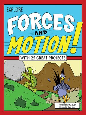 cover image of Explore Forces and Motion!