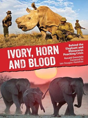 cover image of Ivory, Horn and Blood
