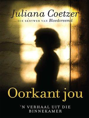 cover image of Oorkant jou