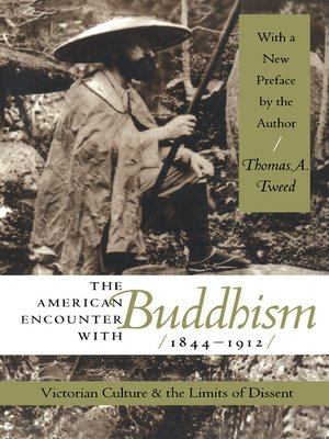 cover image of The American Encounter with Buddhism, 1844-1912