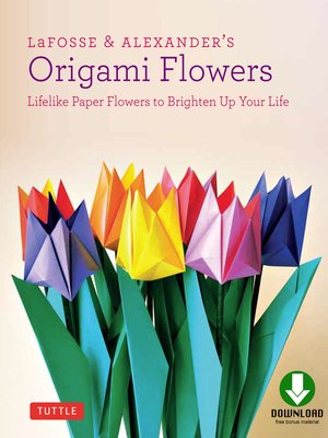 cover image of LaFosse & Alexander's Origami Flowers Ebook