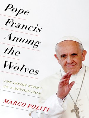 cover image of Pope Francis Among the Wolves