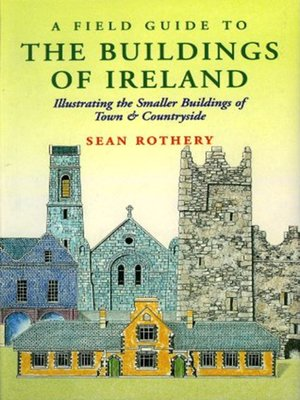 cover image of A Field Guide to the Buildings of Ireland