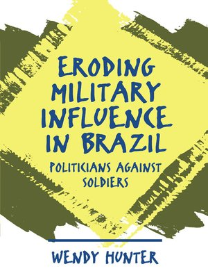 cover image of Eroding Military Influence in Brazil