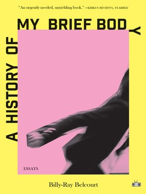 cover image of A History of My Brief Body