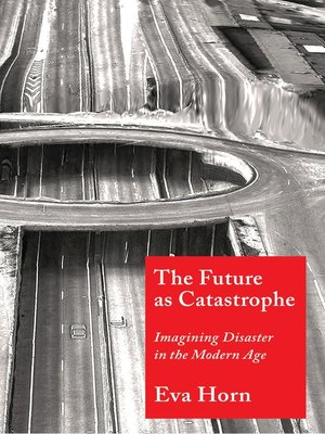 cover image of The Future as Catastrophe