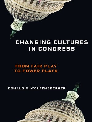cover image of Changing Cultures in Congress