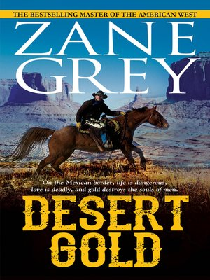 cover image of Desert Gold