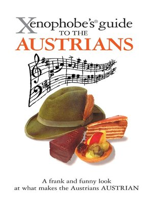 cover image of The Xenophobe's Guide to the Austrians
