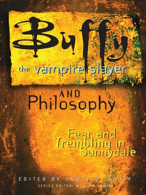 cover image of Buffy the Vampire Slayer and Philosophy
