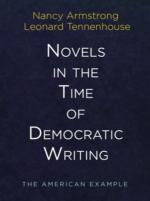 cover image of Novels in the Time of Democratic Writing
