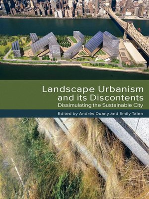 cover image of Landscape Urbanism and its Discontents