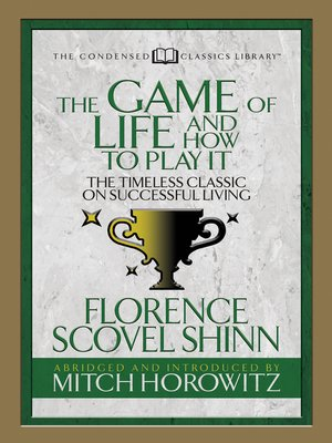 cover image of The Game of Life and How to Play it (Condensed Classics)