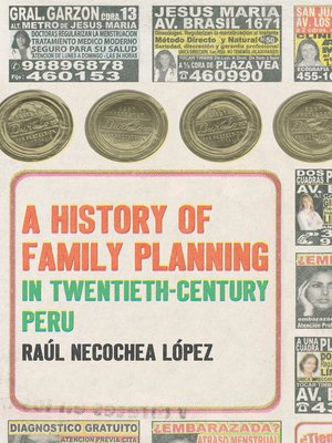 cover image of A History of Family Planning in Twentieth-Century Peru