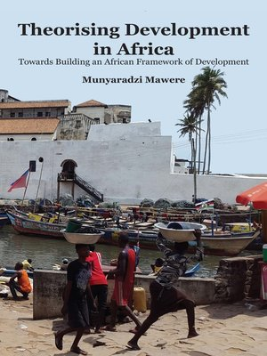 cover image of Theorising Development in Africa