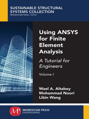 cover image of Using ANSYS for Finite Element Analysis, Volume I