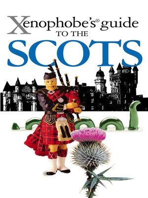 cover image of The Xenophobe's Guide to the Scots