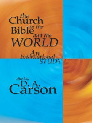cover image of The Church in the Bible and the World