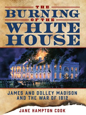 cover image of The Burning of the White House
