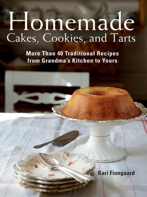 cover image of Homemade Cakes, Cookies, and Tarts