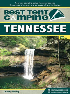 cover image of Tennessee: Your Car-Camping Guide to Scenic Beauty, the Sounds of Nature, and an Escape from Civilization