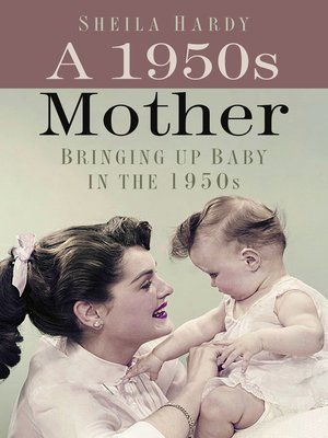 cover image of A 1950s Mother