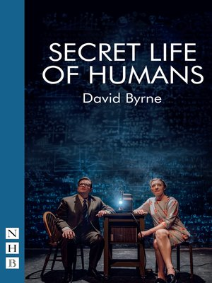 cover image of Secret Life of Humans (NHB Modern Plays)