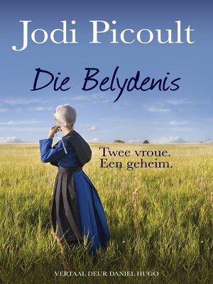 cover image of Die Belydenis