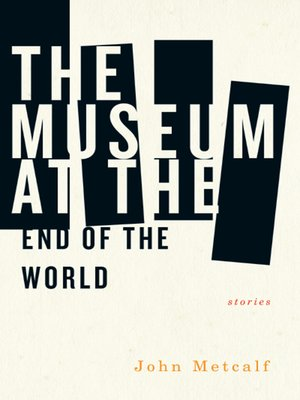 cover image of The Museum at the End of the World