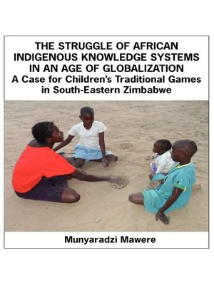 cover image of The Struggle of African Indigenous Knowledge Systems in an Age of Globalization