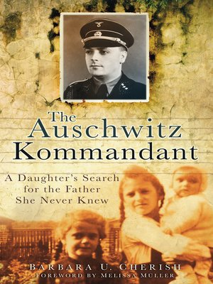 cover image of The Auschwitz Kommandant
