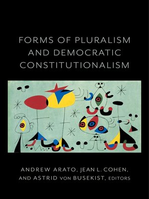 cover image of Forms of Pluralism and Democratic Constitutionalism