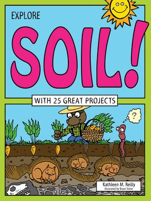 cover image of Explore Soil!