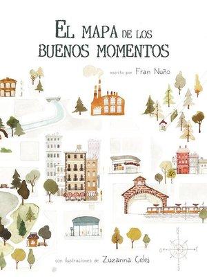 cover image of El mapa de los buenos momentos (The Map of Good Memories)