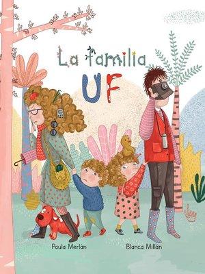 cover image of La familia Uf (The Bizzies)