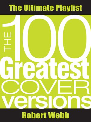 cover image of 100 Greatest Cover Versions