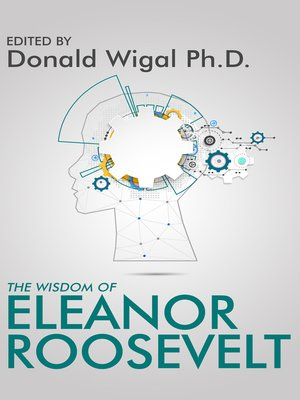 cover image of The Wisdom of Eleanor Roosevelt