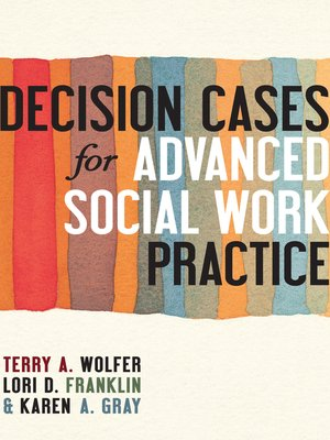 cover image of Decision Cases for Advanced Social Work Practice