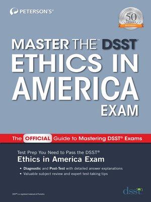 cover image of Master the DSST Ethics in America Exam