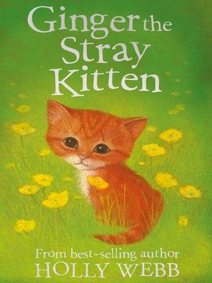 cover image of Ginger the Stray Kitten