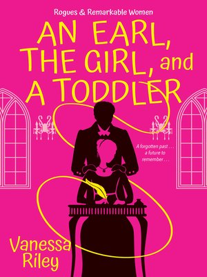 cover image of An Earl, the Girl, and a Toddler