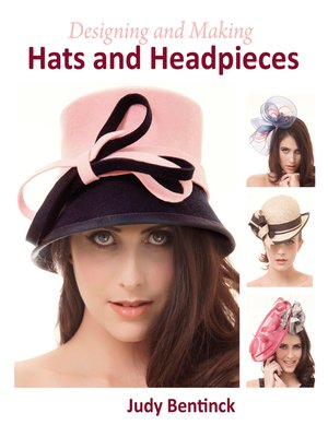 cover image of Designing and Making Hats and Headpieces