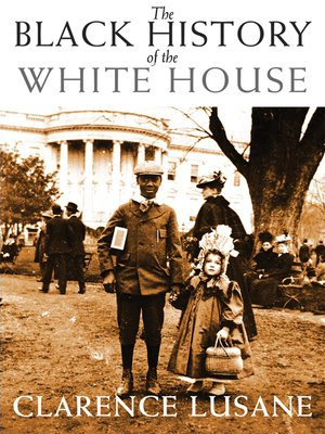 cover image of The Black History of the White House